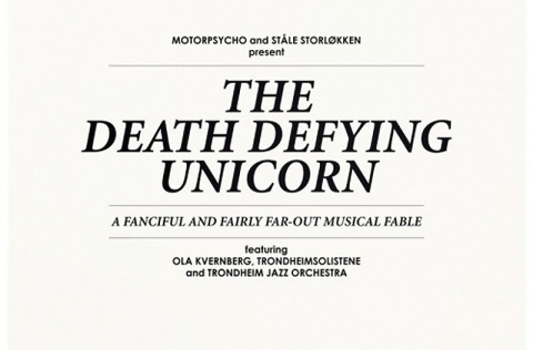 Motorpsycho &#8211; The Death Defying Unicorn
